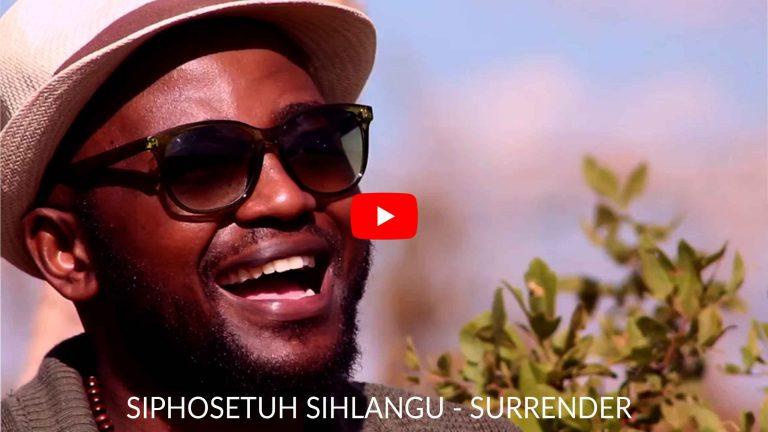 Siphosethu Sihlangu - SURRENDER
